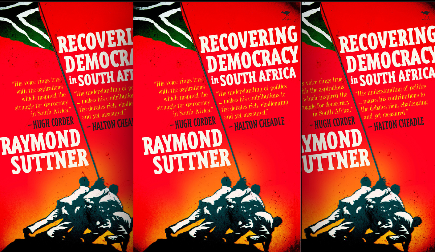 cbb333aec1d Review  Raymond Suttner s Recovering Democracy in Sou...