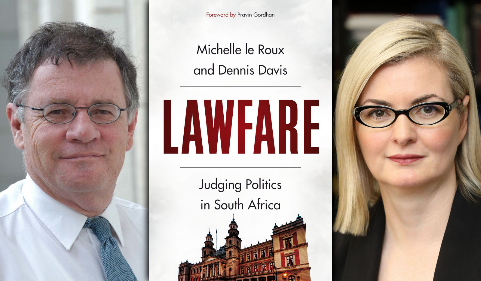 MAVERICK LIFE – BOOKS: Exclusive: Michelle le Roux on her new book, Lawfare, PLUS an excerpt from the book