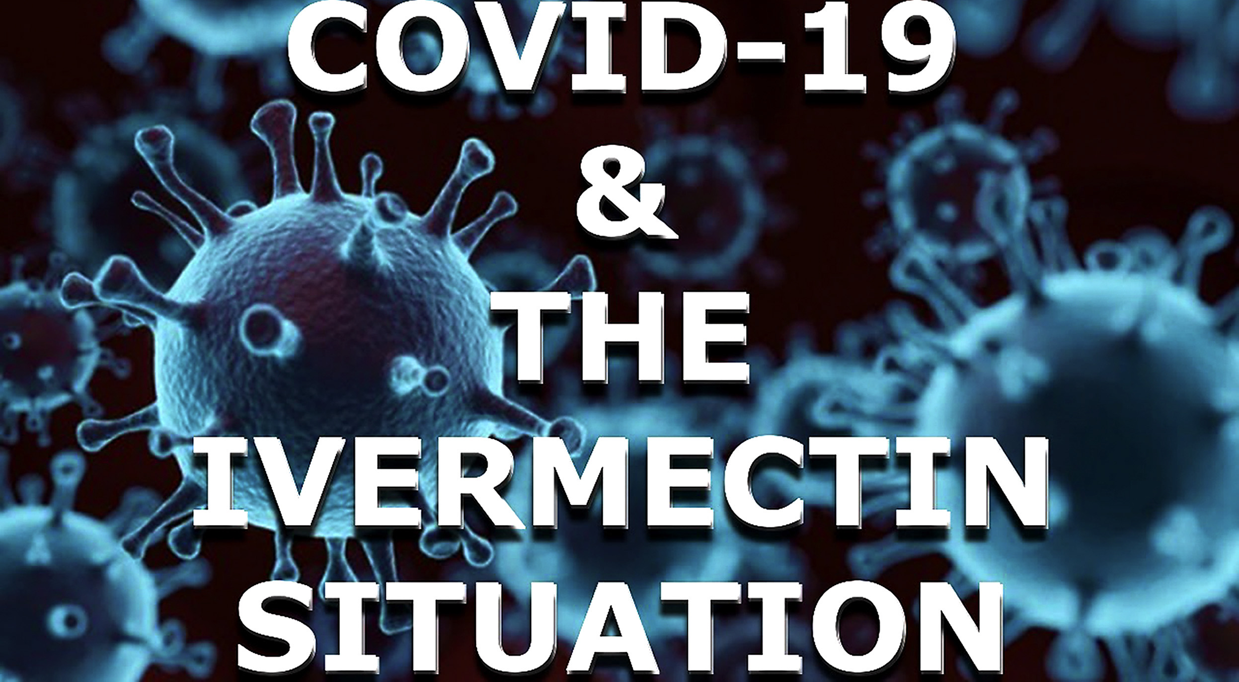 Little to lose: A doctor argues we must start using ivermectin now - dailymaverick.co.za