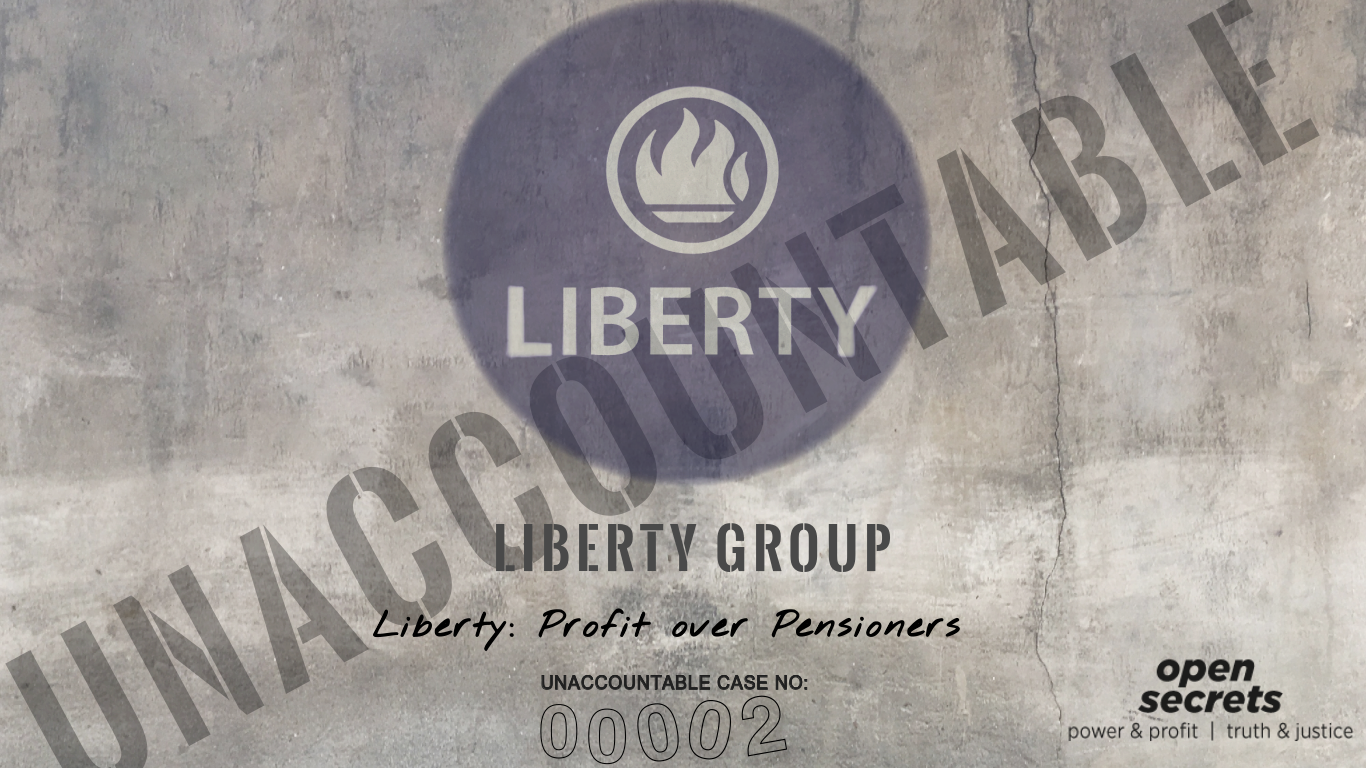 Liberty Profit Over Pensioners