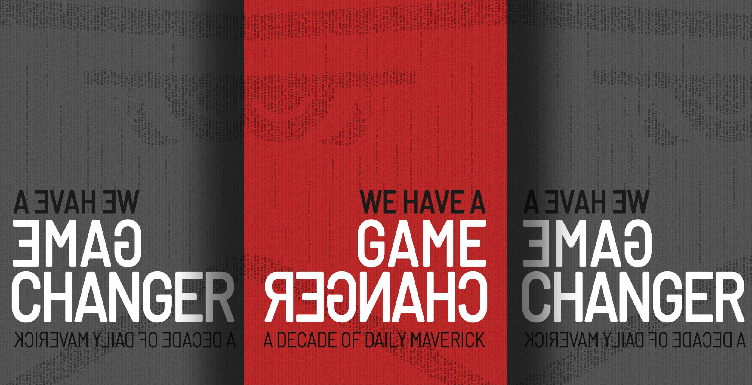 Excerpt from We Have A Game Changer: A Decade of Daily Maverick